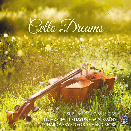 Cello Dreams von Various Artists