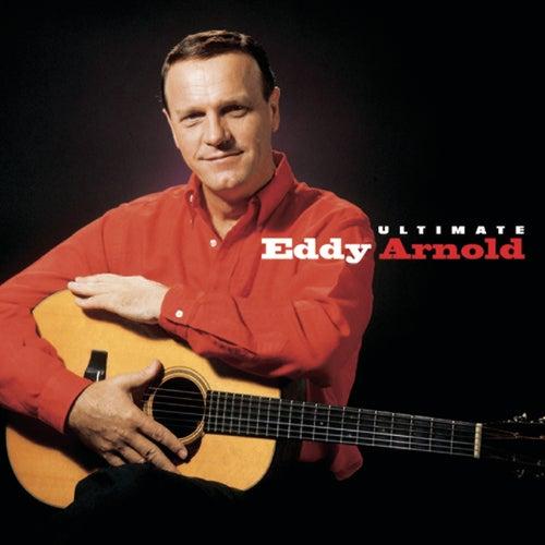 Ultimate Eddy Arnold by Eddy Arnold