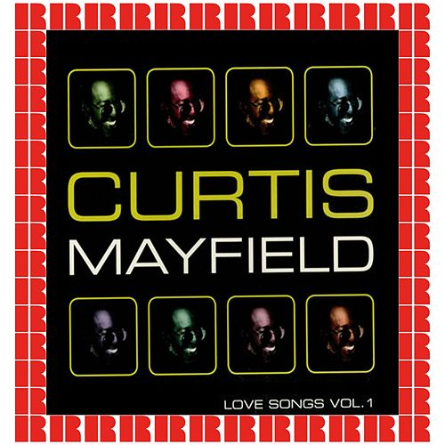 Love Songs Vol. 1 by Curtis Mayfield