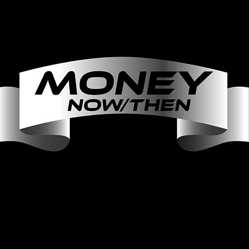 Now / Then de Money (Hip-Hop)