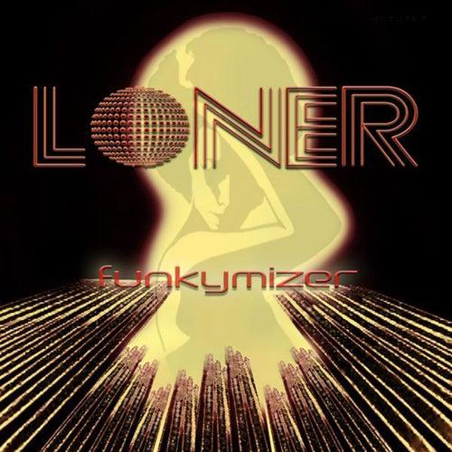 Funkymizer by Loner