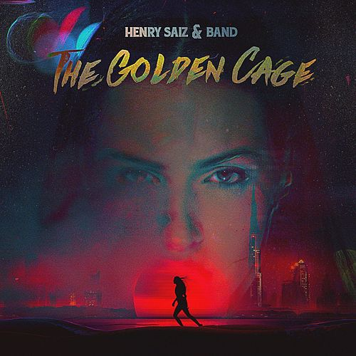 The Golden Cage by Henry Saiz