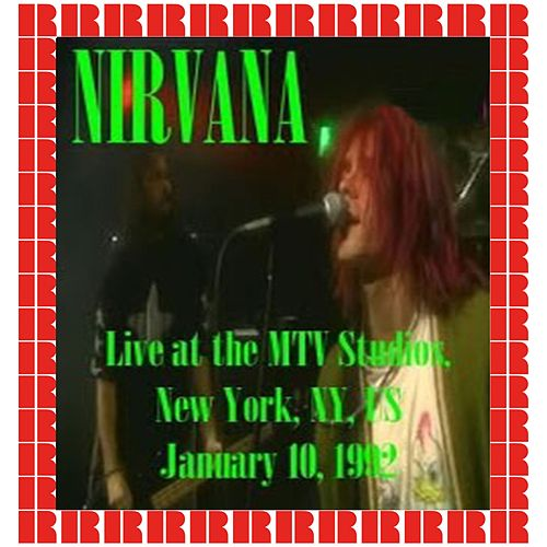 MTV Studios, New York, January 10th, 1992 by Nirvana
