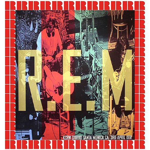 Live In Santa Monica 1991 by R.E.M.