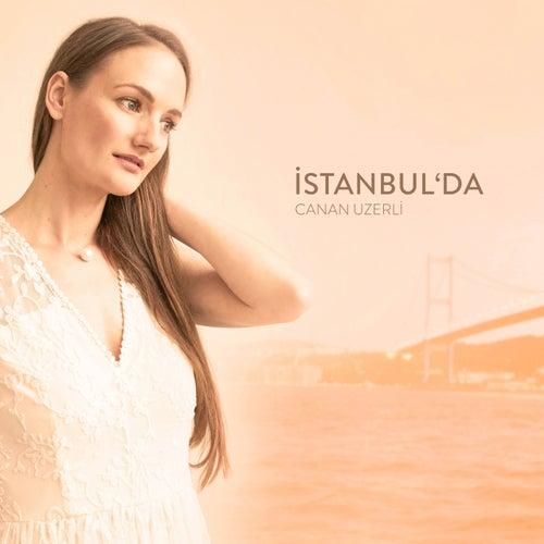 İstanbul'da by Canan Uzerli