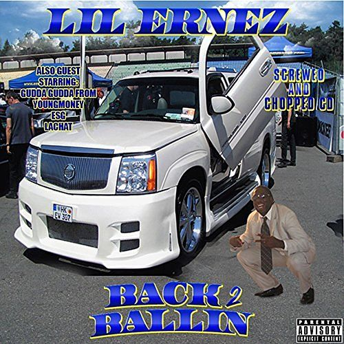 Back 2 Ballin (Screwed and Chopped) by Ernez