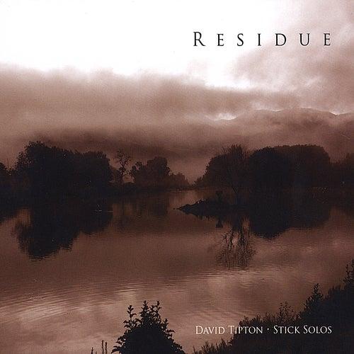 Residue by David Tipton