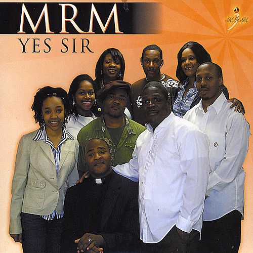 Yes Sir by M R M
