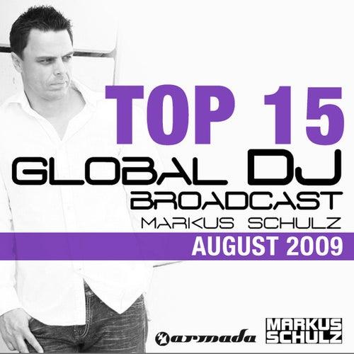 Global DJ Broadcast Top 15 - August 2009 von Various Artists