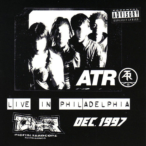 Live In Philadelphia de Atari Teenage Riot