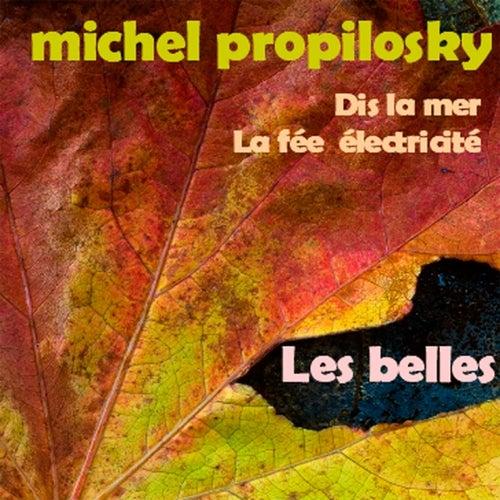 Les belles de Michel Propilosky