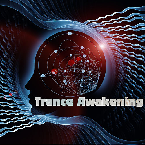 Trance Awakening by Various Artists