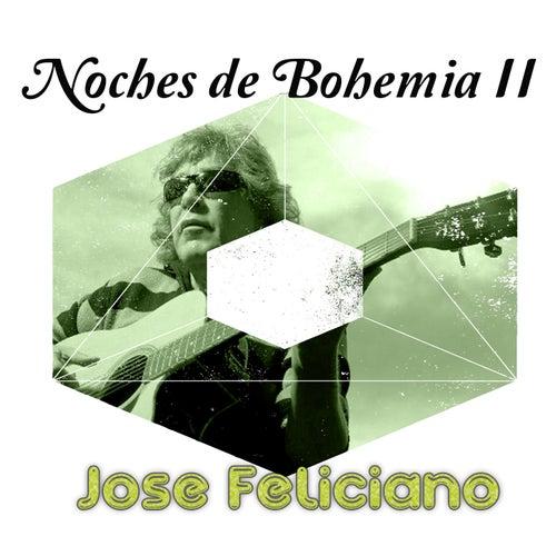 Noches de Bohemia, Vol. 2 de Jose Feliciano