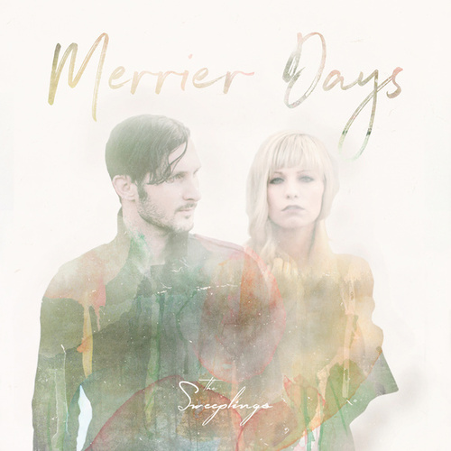 Merrier Days de The Sweeplings