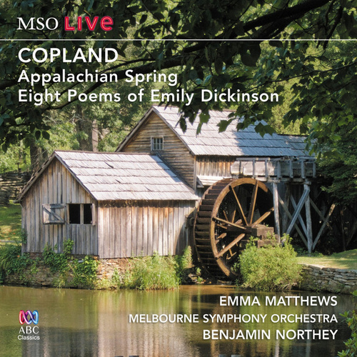 MSO Live - Copland: Appalachian Spring And Eight Poems Of Emily Dickinson (Live) de Benjamin Northey