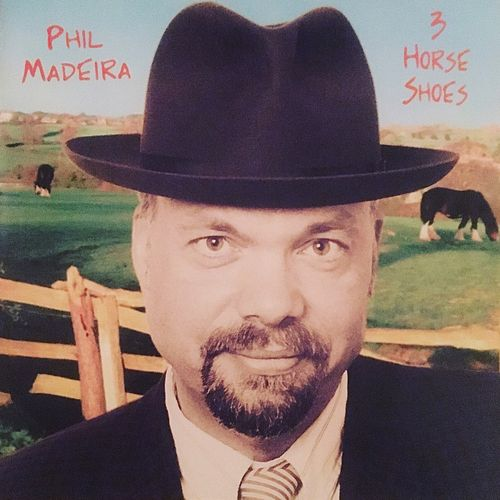 Three Horseshoes by Phil Madeira