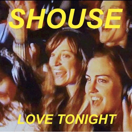 Love Tonight von Shouse