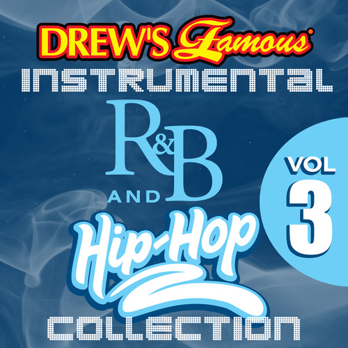 Drew's Famous Instrumental R&B And Hip-Hop Collection, Vol. 3 di The Hit Crew(1)