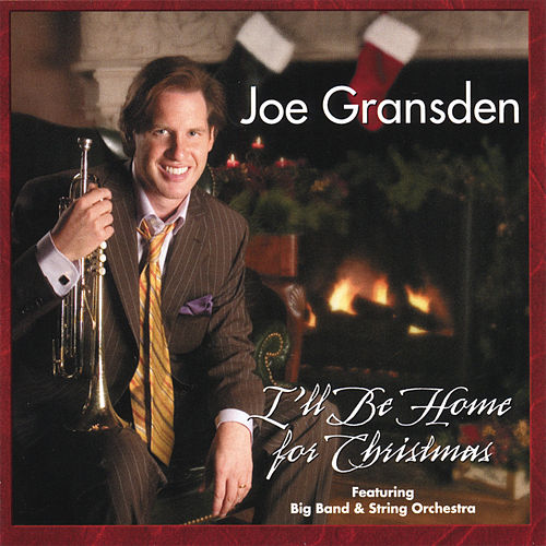 Ill Be Home For Christmas Movie.I Ll Be Home For Christmas By Joe Gransden