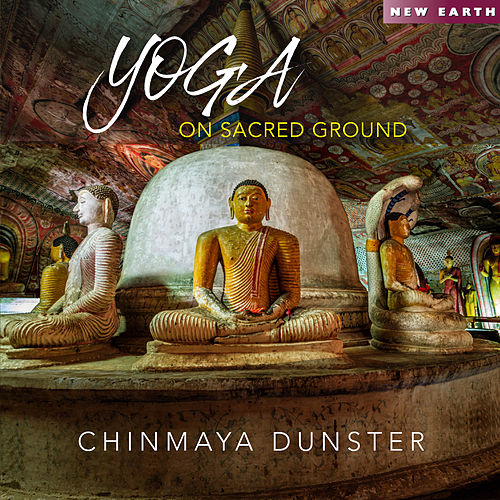 Yoga on Sacred Ground de Chinmaya Dunster
