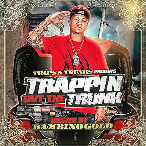 Trappin Out The Trunk by Various Artists