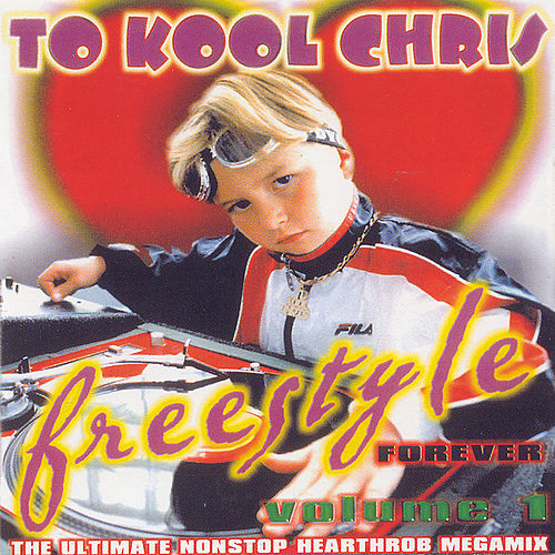 Freestyle Forever by To Kool Chris