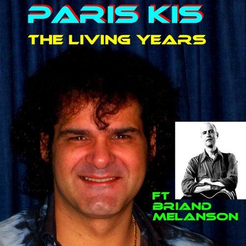 The Living Years (feat. Briand Melanson) de Paris Kis
