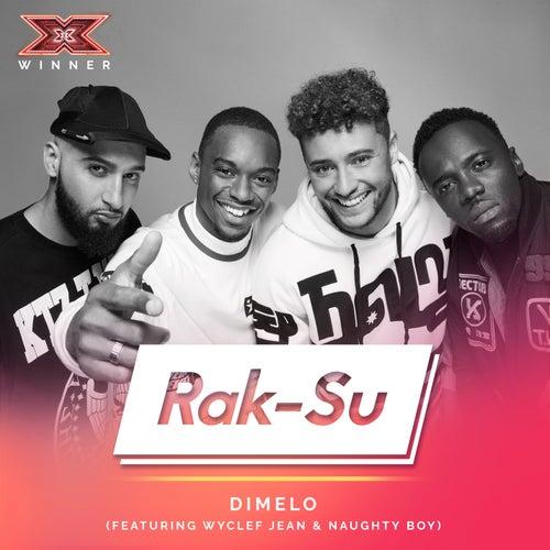 Dimelo (X Factor Recording) by Rak-Su