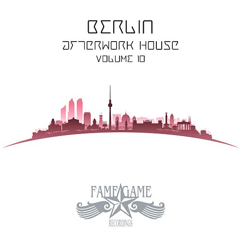 Berlin Afterwork House, Vol. 10 de Various Artists