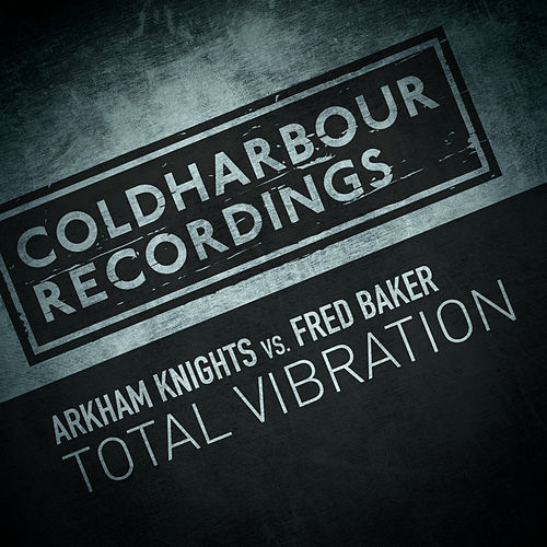Total Vibration by Arkham Knights