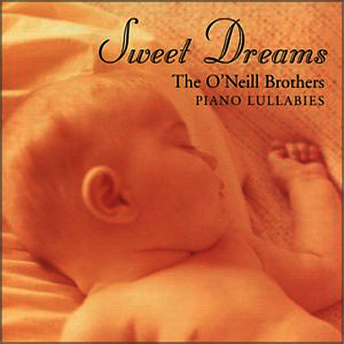 Sweet Dreams de The O'Neill Brothers
