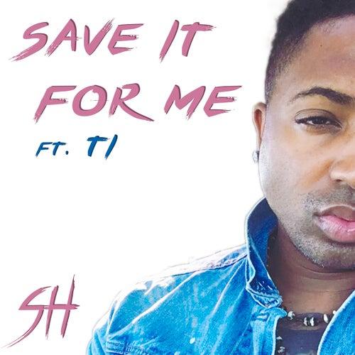 Save It For Me de Sam Harmonix