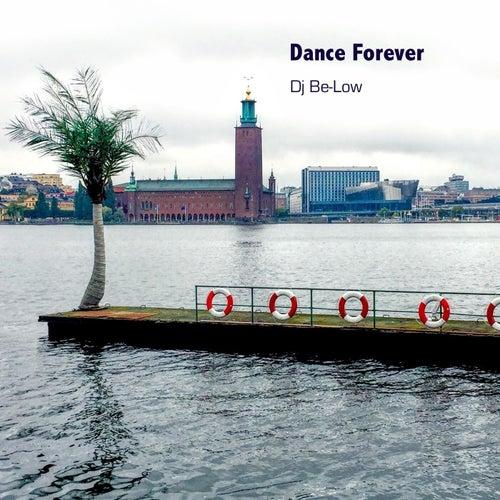 Dance Forever de Dj Be-low