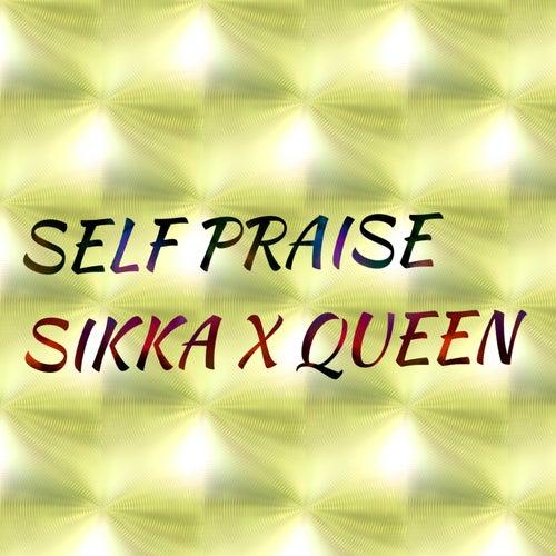Self Praise by Sikka