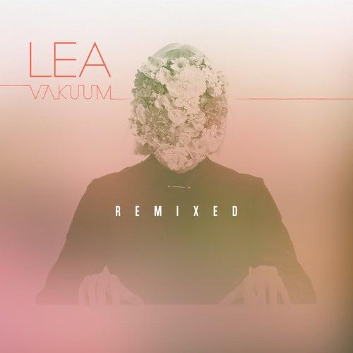 Vakuum Remixed de Lea