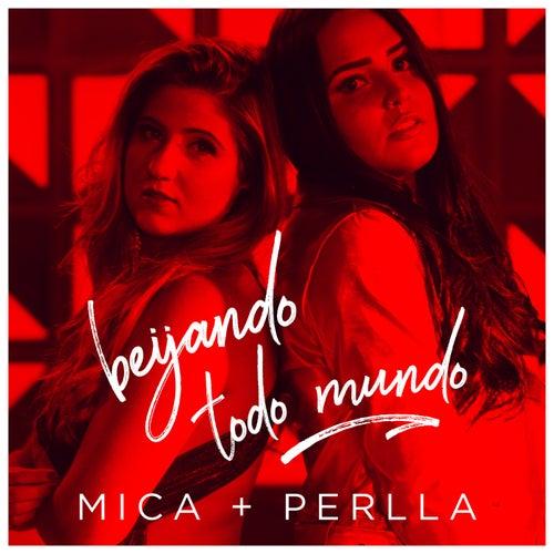 Beijando Todo Mundo by Mica Condé & Perlla