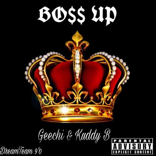Boss Up de Geechi
