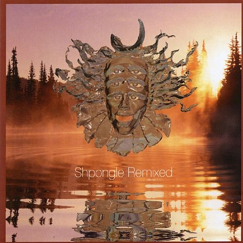 Shpongle Remixed von Shpongle