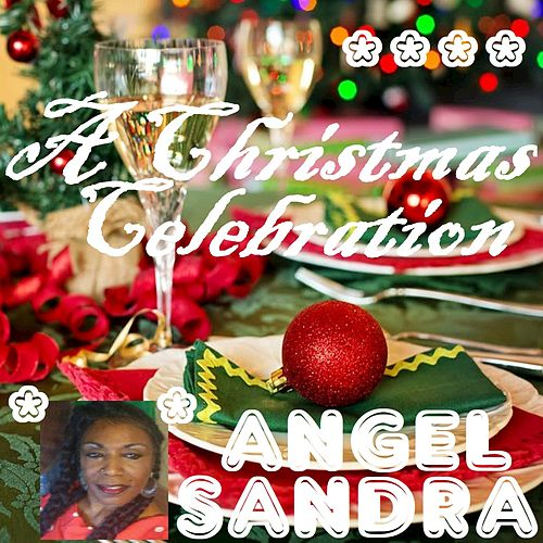 A Christmas Celebration de Angel Sandra