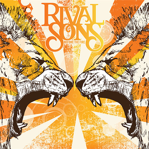 Before The Fire by Rival Sons