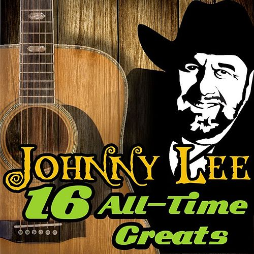 16 All-Time Greats de Johnny Lee