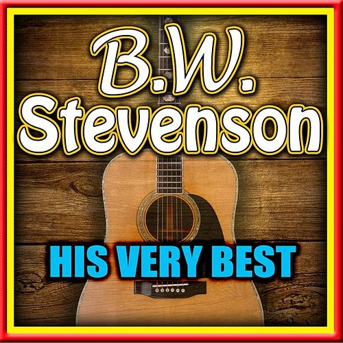 His Very Best de B.W. Stevenson