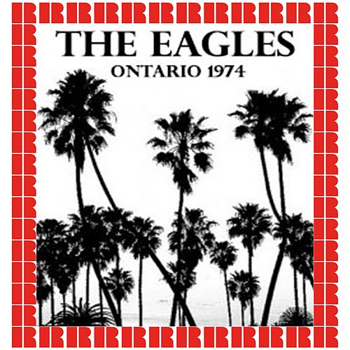 Ontario, Ca. April 6th, 1974 by Eagles