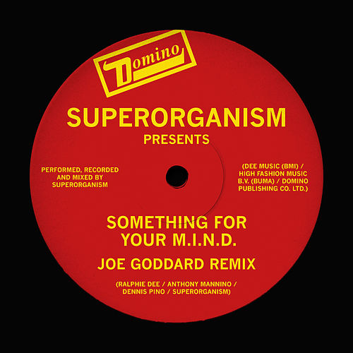 Something For Your M.I.N.D. (Joe Goddard Remix) de Superorganism