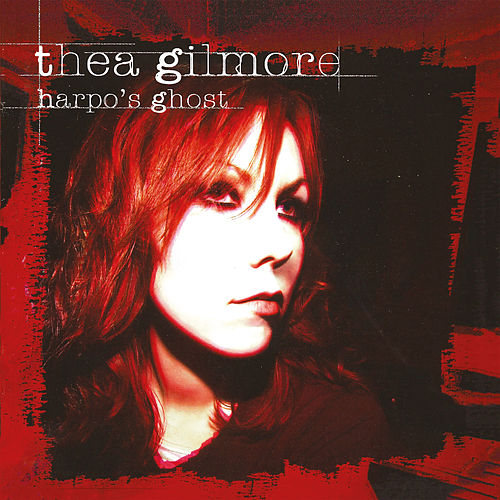 Harpo's Ghost by Thea Gilmore