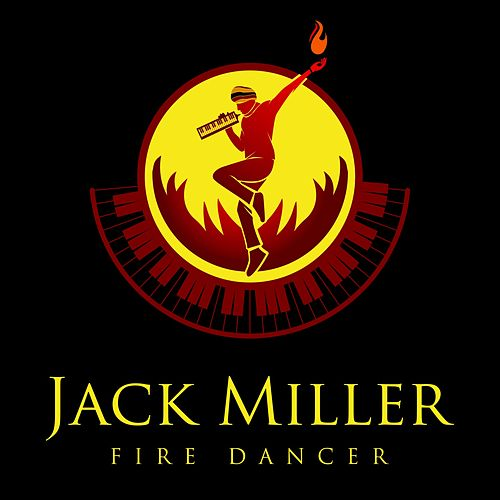 Fire Dancer by Jack Miller
