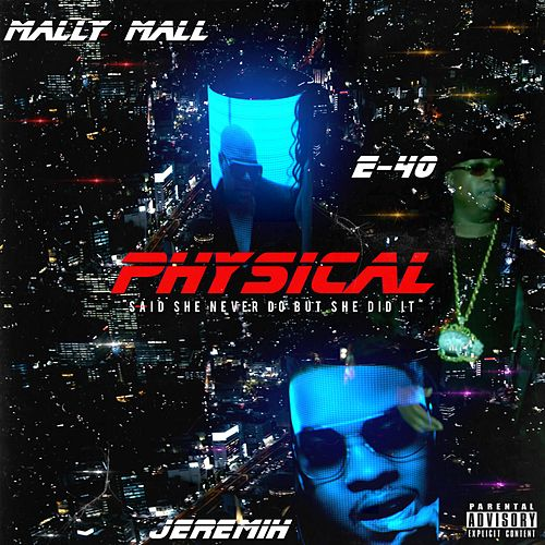 Physical by Mally Mall