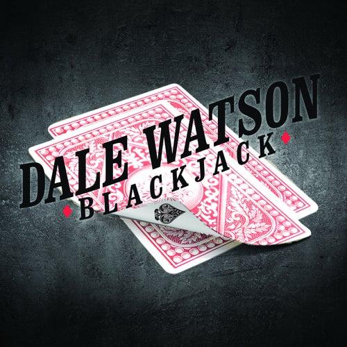 Blackjack by Dale Watson