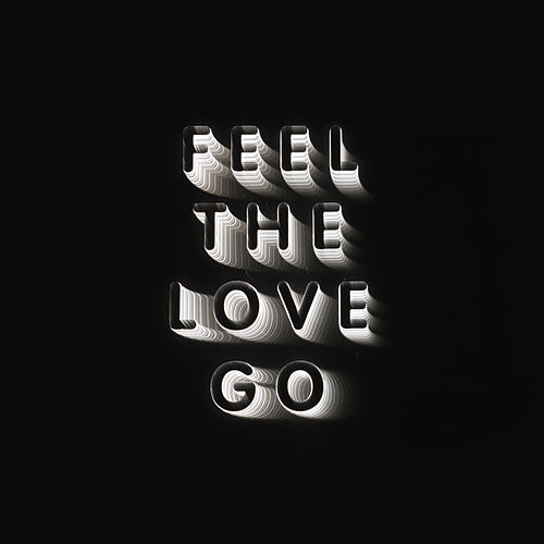 Feel The Love Go by Franz Ferdinand