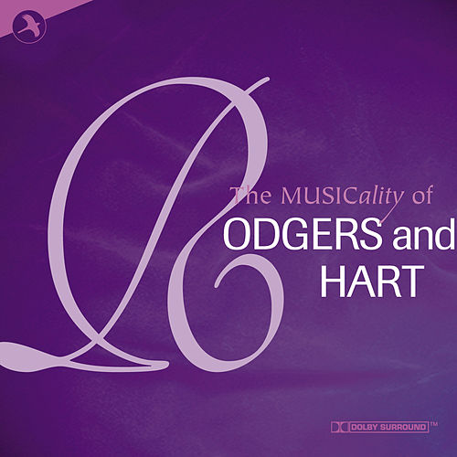 The Musicality of Rodgers and Hart von Various Artists